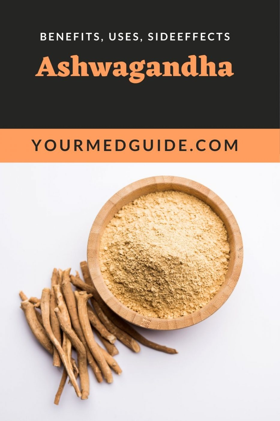 Ashwagandha benefits uses and sideeffects