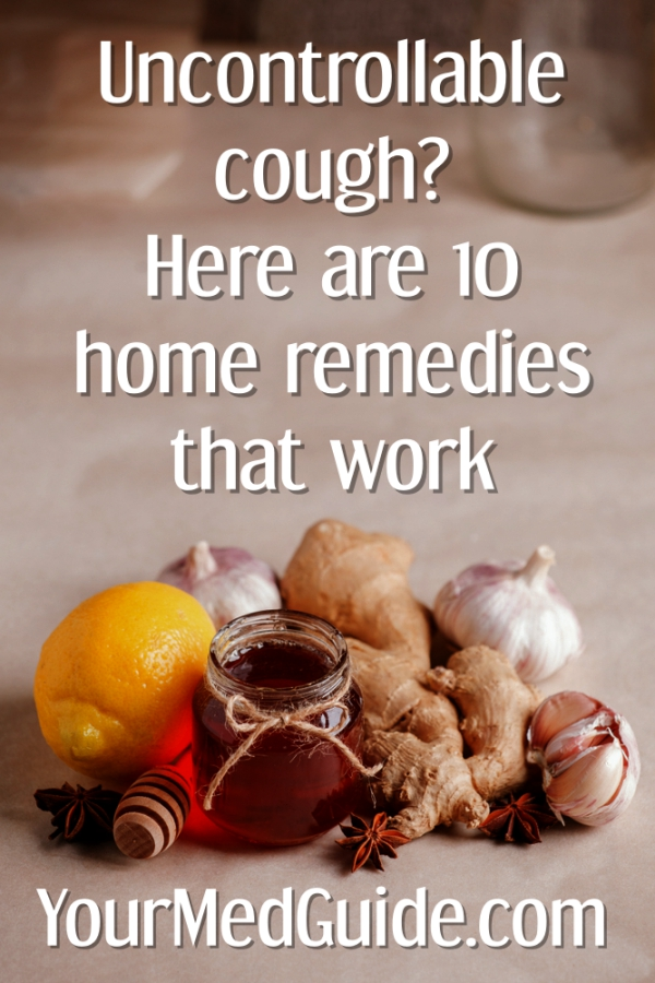 Uncontrollable cough? 10 Home remedies that work
