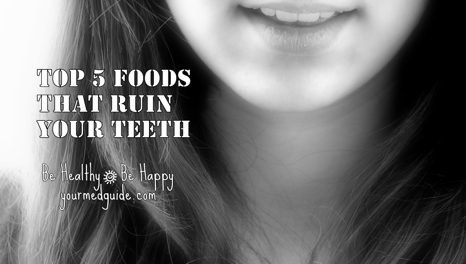 Top 5 foods that ruin your teeth Vidya Sury