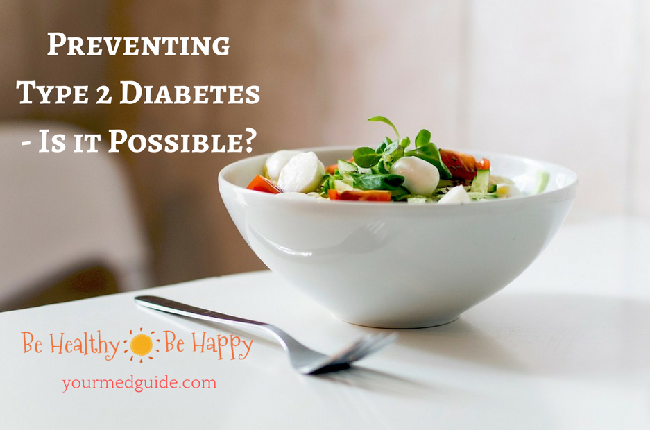 Preventing Type 2 Diabetes - Is it Possible