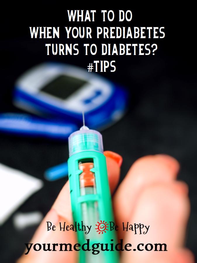 what to do when your prediabetes turns to diabetes? #Tips #Diabetes #health #Livingwithdiabetes