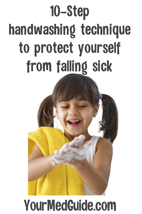The right handwashing technique to protect yourself from falling sick