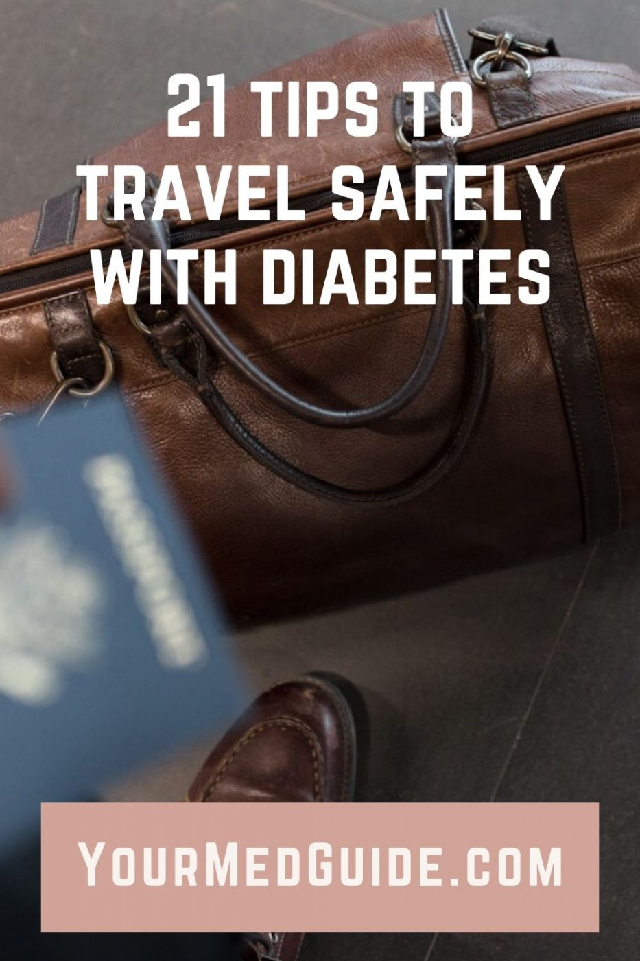 21 tips to travel with diabetes safely
