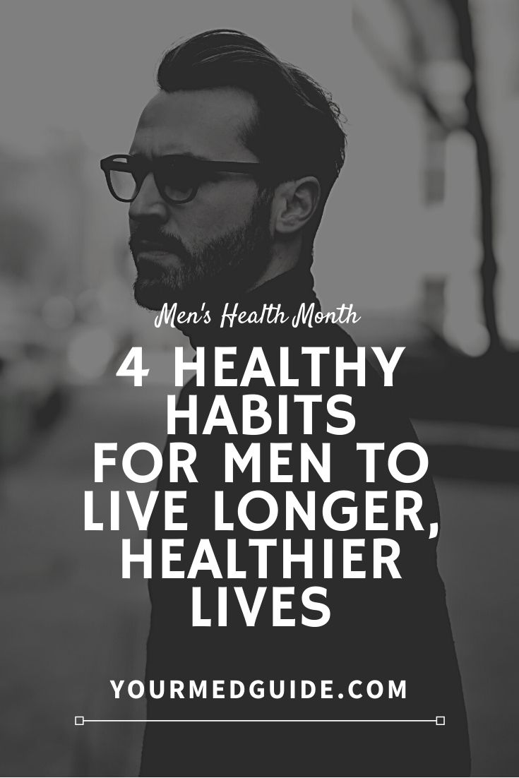 4 healthy habits for men to live longer healthier lives