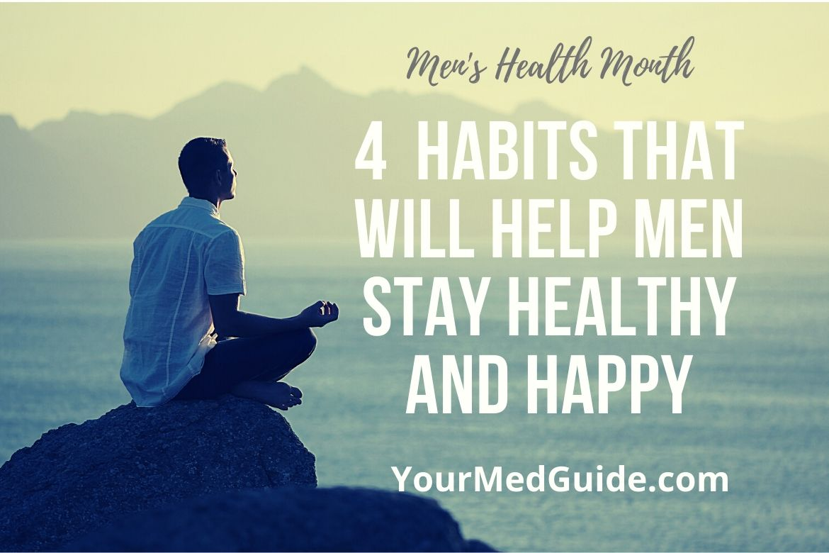 Men's Health Month 4 healthy habits