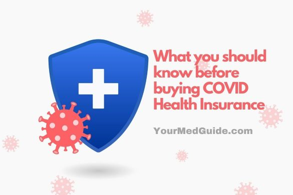 What you should know before buying COVID Health Insurance