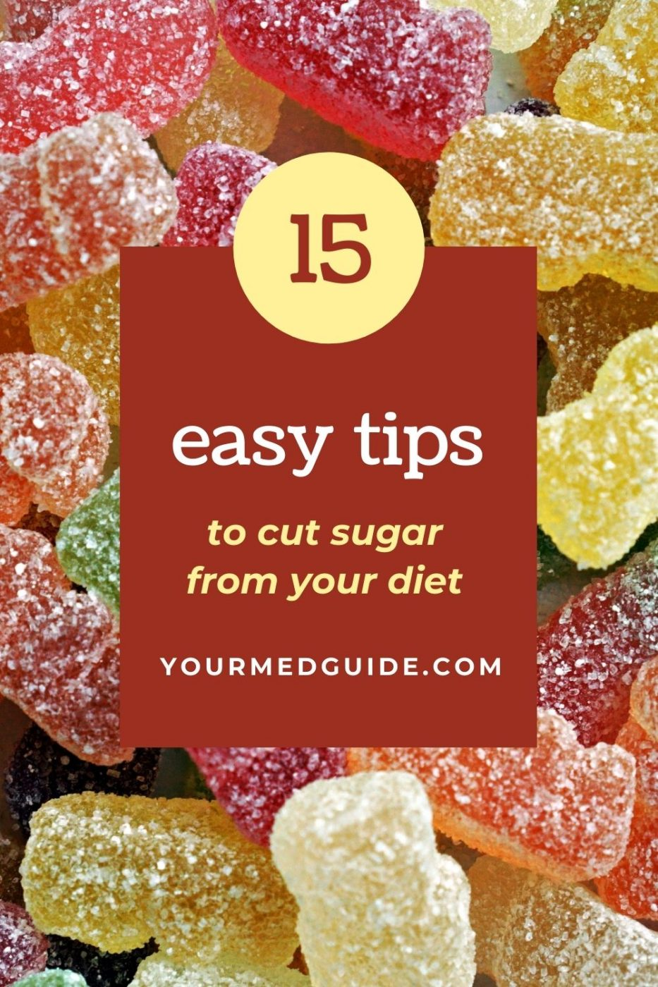 15 easy tips to cut sugar from your diet
