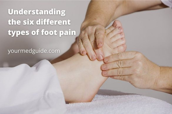 Understanding the 6 different types of foot pain