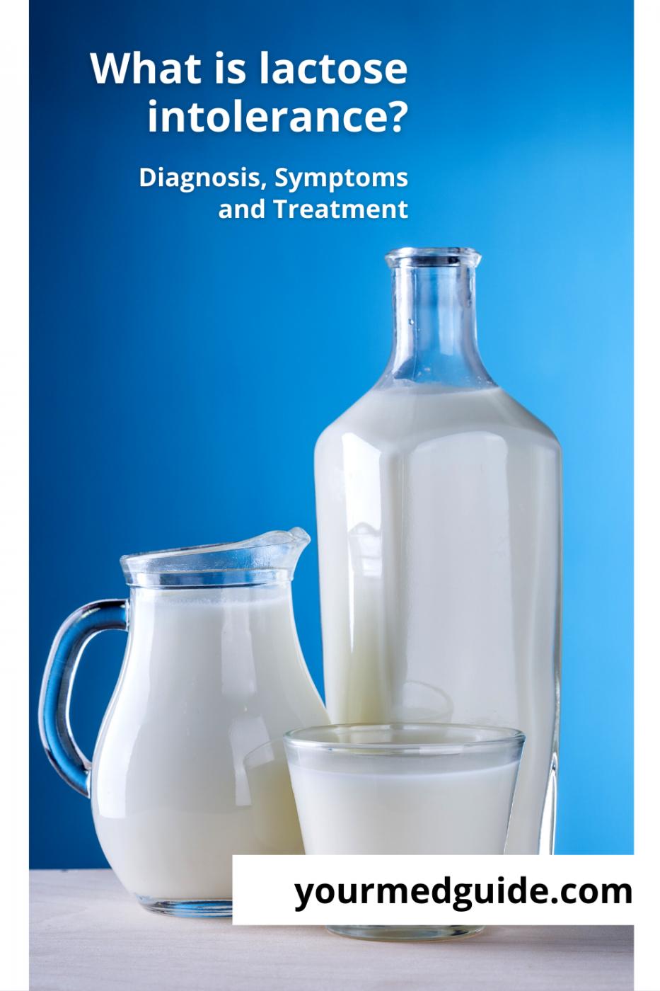 What is lactose intolerance diagnosis symptoms treatment