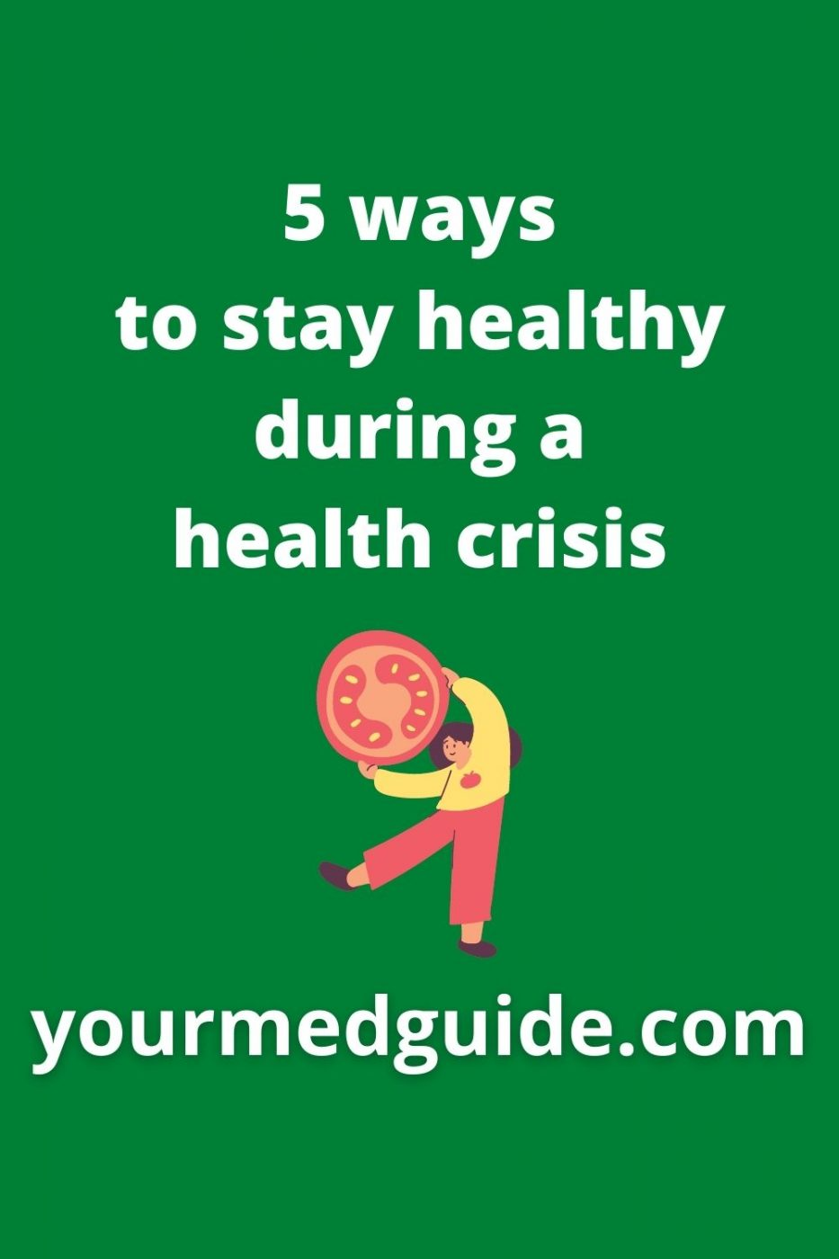 5 ways to stay healthy during a health crisis
